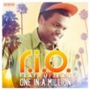 R.I.O. feat. U-Jean - One In A Million (Extended Mix)