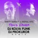 Dirty Impact Vs. Royal Xtc - Tom's Diner (Dj Kolya Funk & Dj Prokuror Remix)
