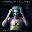 Paperclip & MJ Free - Hangover (Original mix)
