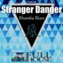 Stranger Danger - Slide Ride  (Original mix)