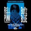 Rell Rock, Punk Trouble - Boyz N Blue (Kraymer Remix)
