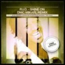 R.I.O - Shine on (DMC Mikael Remix)