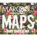 Maroon 5 - Maps (DanV Cover Remix)