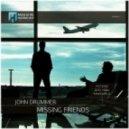 John Drummer - Missing Friends (Mindshield Remix)