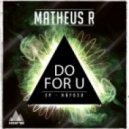Matheus R - Dont Wanna Lose U (Original Mix)