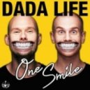Dada Life - One Smile (Extended Mix)