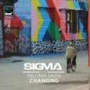 Sigma - Changing (feat Paloma Faith - Extended Mix)