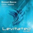 Manuel Rocca - Neblina (Original Mix)