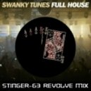 Swanky Tunes - Full House (StingeR-63 revolve mix)