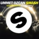 Ummet Ozcan - Smash (Goshfather & Jinco Remix)