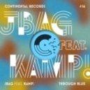 JBAG, Kamp! - Through Blue (Jay Lamar & Jesse Oliver Remix)
