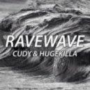 Cudy & Hugekilla - Ravewave (Original mix)