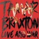 Tamar Braxton - The One (Original mix)