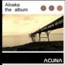 Ainaka - A Night In Madrid  (Original mix)