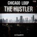 Chicago Loop - The Hustler (Original Mix)