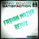 Benny Benassi - Satisfaction (Fabian Mazur Remix)