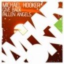 Michael Hooker - Fallen Angels (Original Mix)