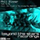 Phil Dinner - Talk To Me (Sky Flight Remix)