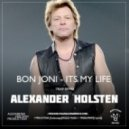 Bon Jovi - It's My Life (Alexander Holsten Trap Remix)