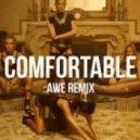 The Knocks - Comfortable [feat. X Ambassadors] (Awe Remix)
