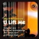 UPZ Feat. Ben-Khesed - U Lift Me (UPZ Original)