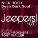 Nick Hook - Deep Dark Soul (Deep Down Mix)