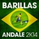 Barillas - Andale 2k14 (Harun Erkezen 2k14 Remix)