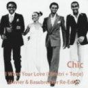 Chic - I Want Your Love (Dimitri + Terje) (Javier & Bassbreaker Re-Edit)