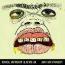 Evol Intent & Eye-D - Jim Skynner (Original mix)