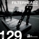 Filterheadz - Playground (Original mix)