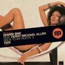 Gianni Bini, Perry Michael Allen - Ride (Que Salsa Que Rumba Mix)