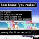 Liam Broad - You Realise (Chriss Callebra Midnight Mix)