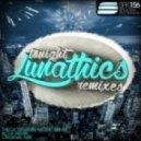 Lunathics - Tonight (Alt-A Remix)