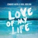 Edward Maya & Vika Jigulina - Love of My Life (Extended Version)
