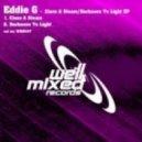Eddie G - Darkness To Light (Original Mix)