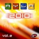 Ayla - AYLA 2010 (Chriss Ortega & Rocking J Remix)