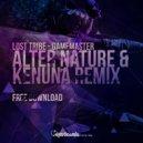 Lost Tribe  - Gamemaster (Alter Nature & Kenuna Remix)