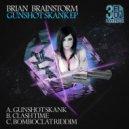 Brian Brainstorm - Bomboclat Riddim (Original mix)