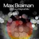 Max Braiman - Mercury (Original Mix)