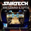 Sairtech - Звездная карта #26 - Первое национальное радиошоу