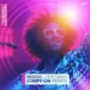 Redfoo - New Thang (Chippon Remix)