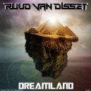 Ruud Van Disset - Dreamland (Original Mix)