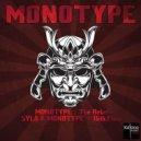 Monotype - The Rebel (Original mix)
