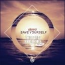 Alarmin Feat Sidekicks - Save Yourself (The Perez Brothers Remix)