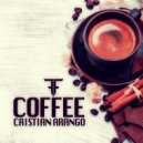 Cristian Arango - Morning Coffee (Original Mix)