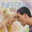 Infernal - From Paris To Berlin (MiRo Remix)