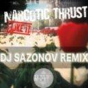 Narcotic Thrust - I Like It  (DJ Sazonov Remix)