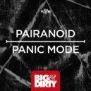 Pairanoid - Panic Mode (Original Mix)