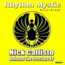 Nick Callisto - Release The Pressure (Original Mix)