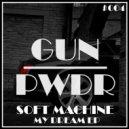 Soft Machine - My Niggas  (Original Mix)